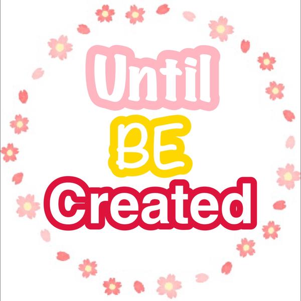 Until BE Created【1期生募集中】のユーザーアイコン