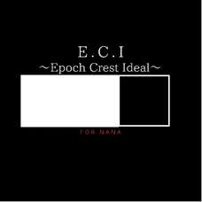 E.C.I 〜Epoch Crest Ideal〜のユーザーアイコン