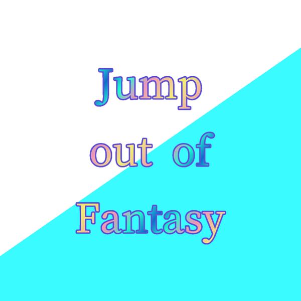 Jump out of Fantasy 【絵師様・動画師様・作詞者様募集中】のユーザーアイコン